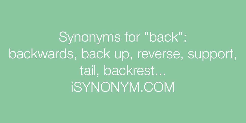Synonyms back