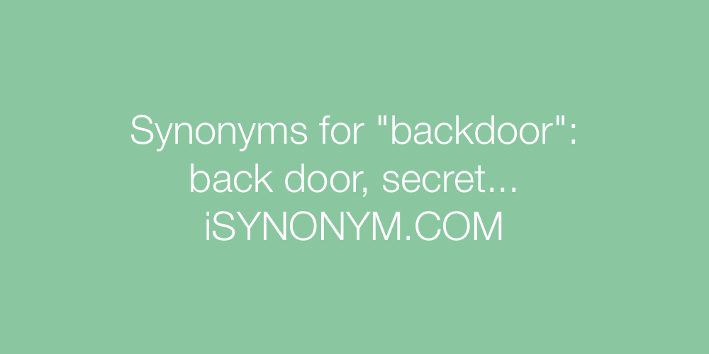 Synonyms backdoor