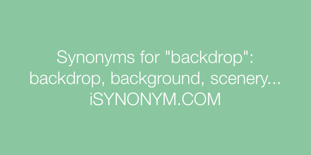 Synonyms backdrop