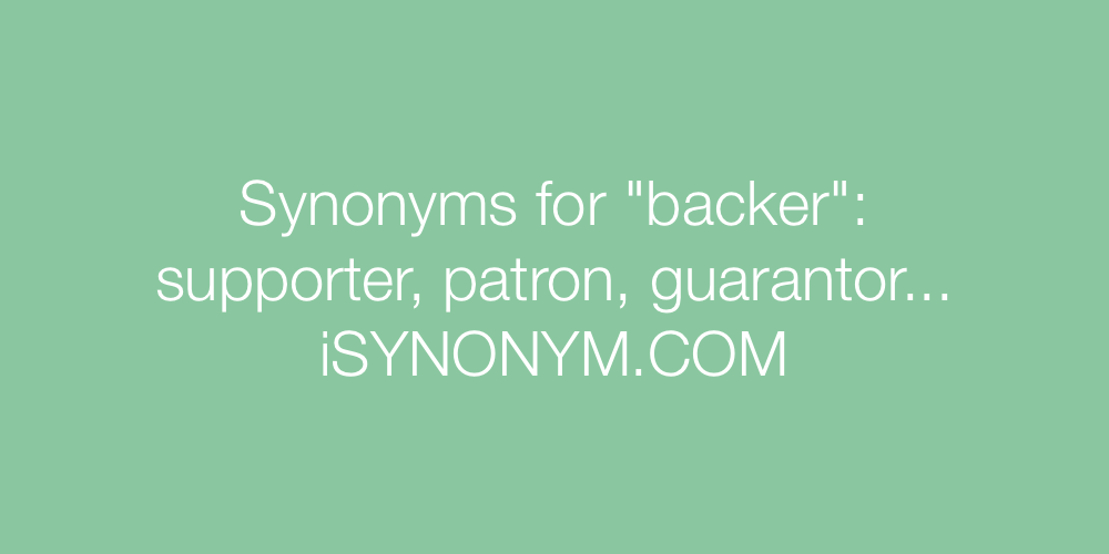 Synonyms backer