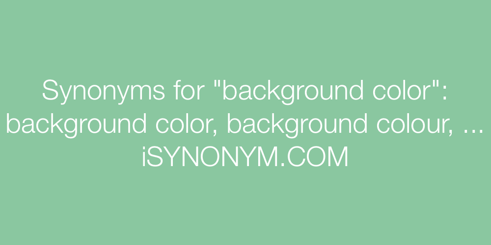 Synonyms background color
