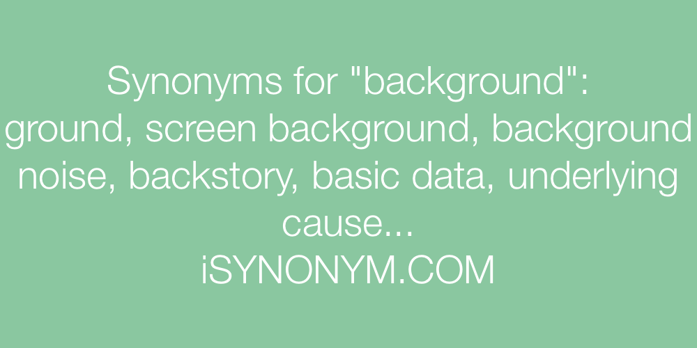 Synonyms background