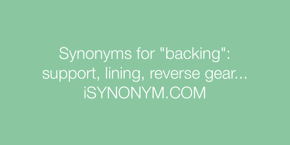 Synonyms backing