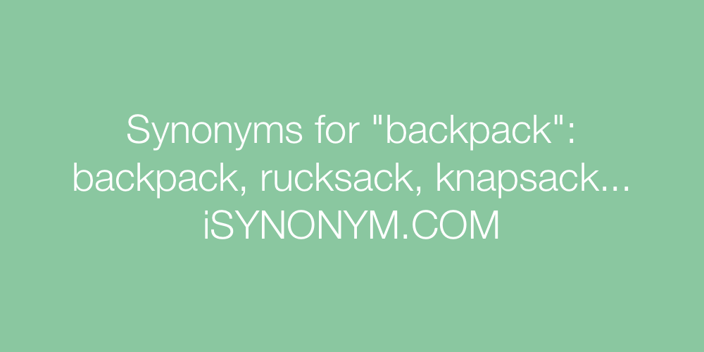 Synonyms backpack