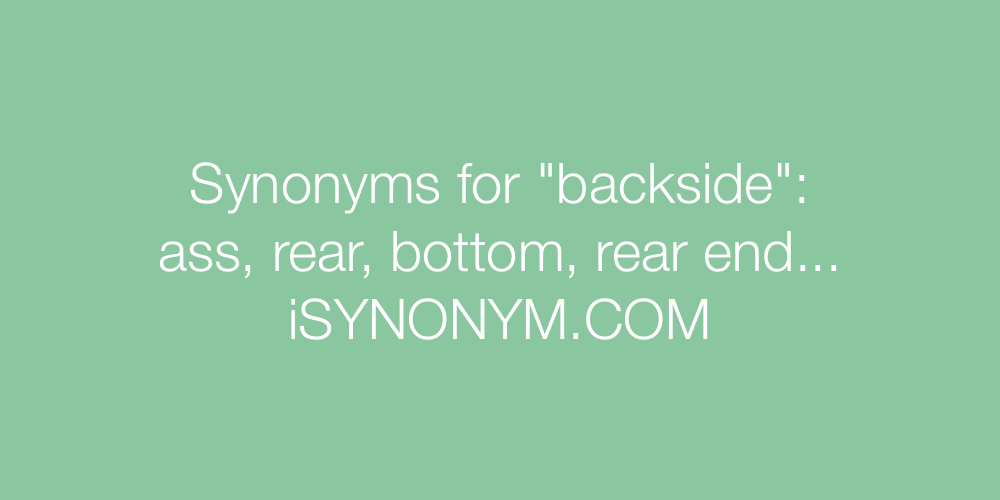 Synonyms backside