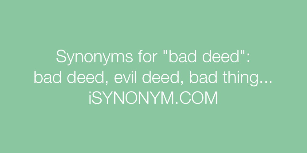 Synonyms bad deed