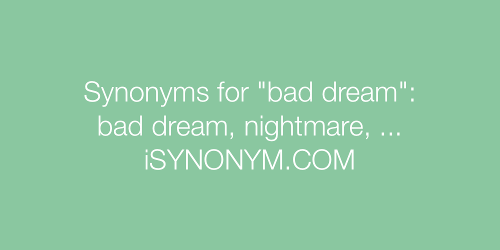 Synonyms bad dream
