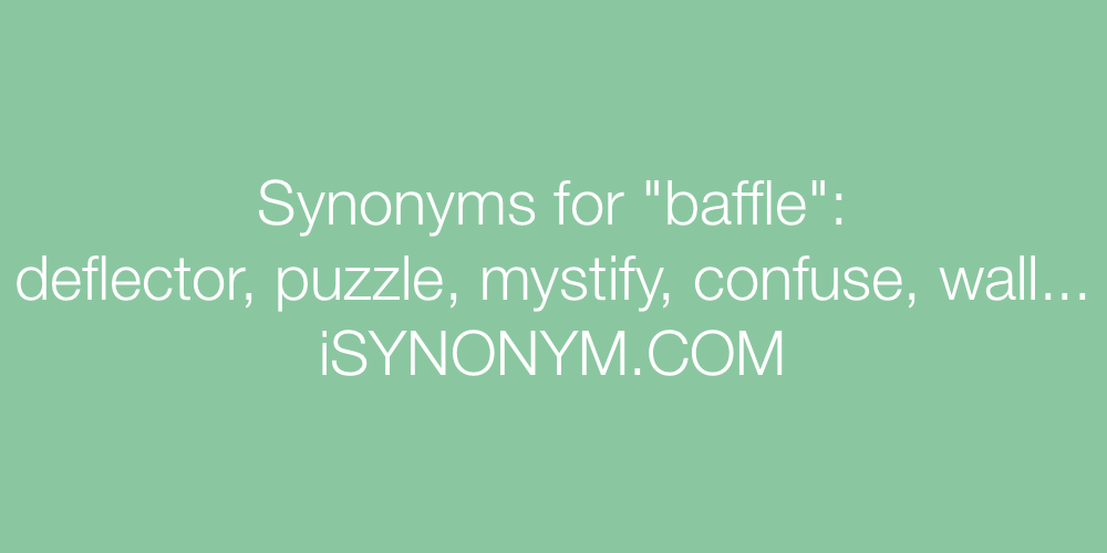 Synonyms baffle