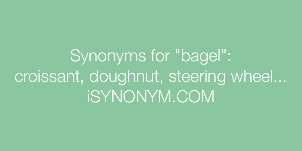 Synonyms bagel