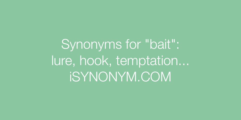 Synonyms bait