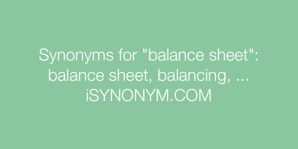 Synonyms balance sheet