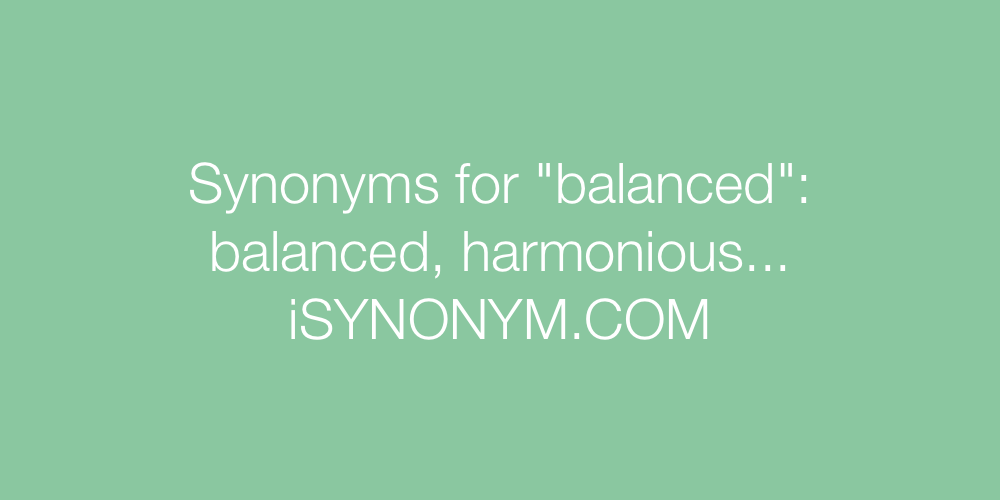 Synonyms balanced