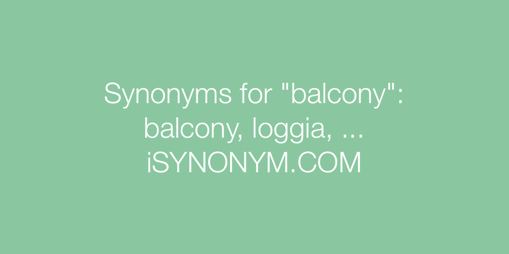 Synonyms balcony