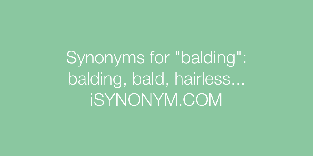 Synonyms balding