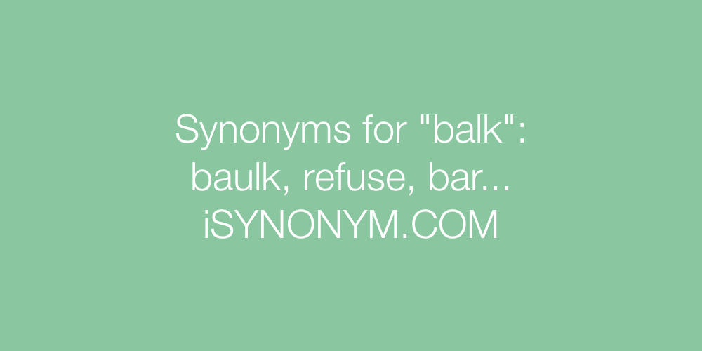 Synonyms balk