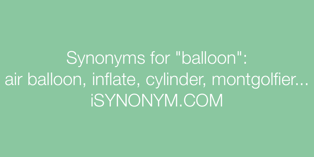 Synonyms balloon