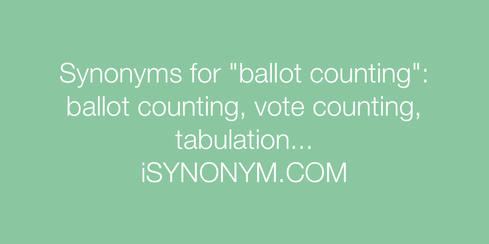 Synonyms ballot counting
