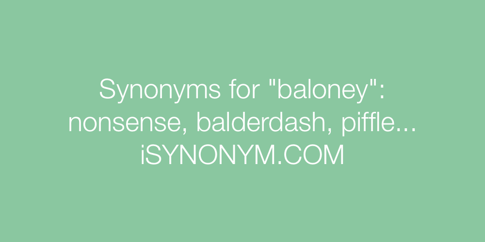 Synonyms baloney