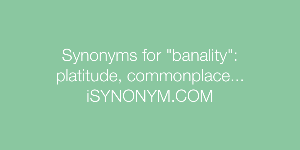 Synonyms banality