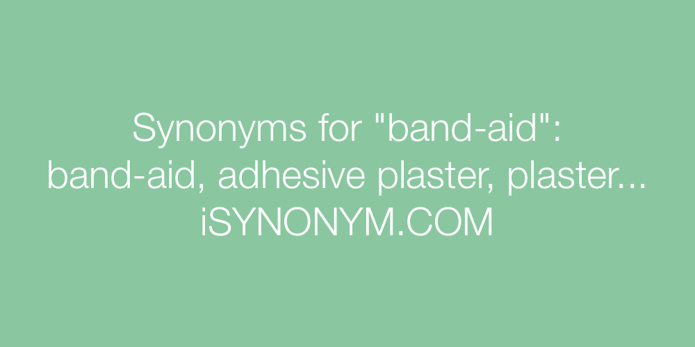 Synonyms band-aid