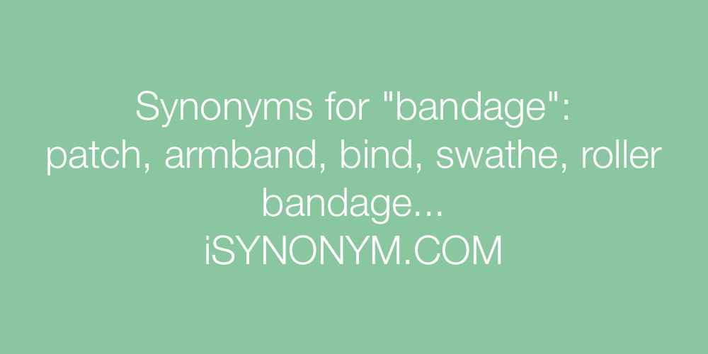 Synonyms bandage