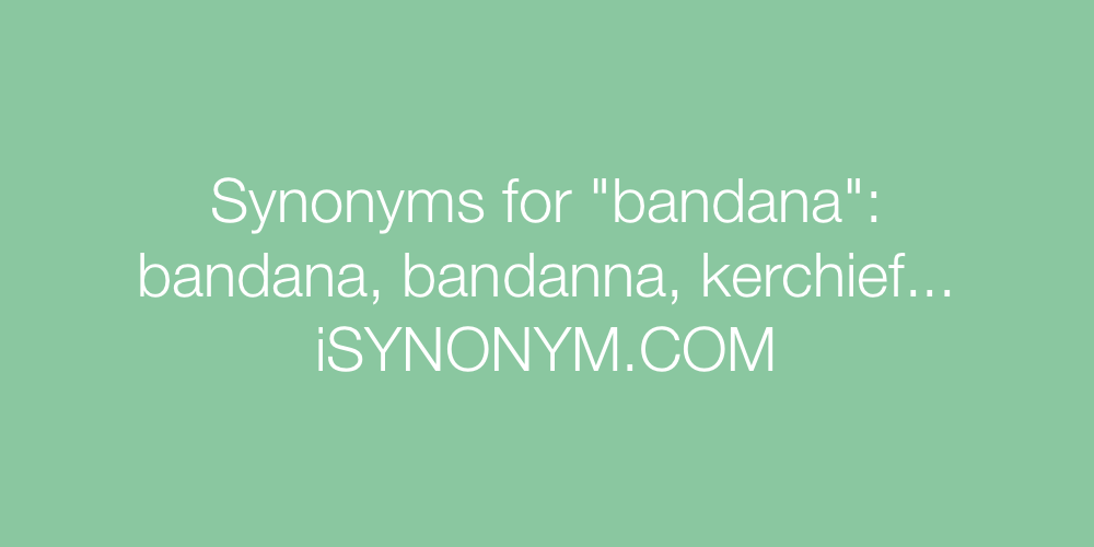 Synonyms bandana