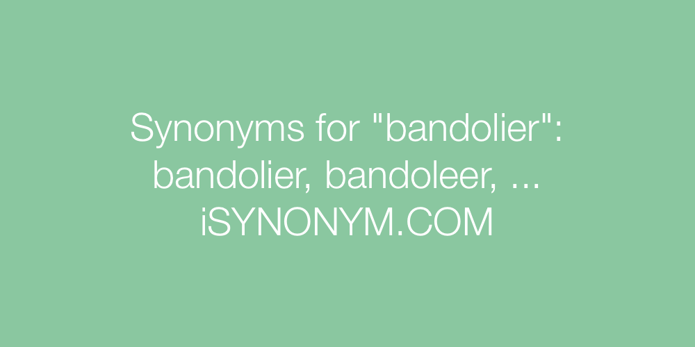 Synonyms bandolier