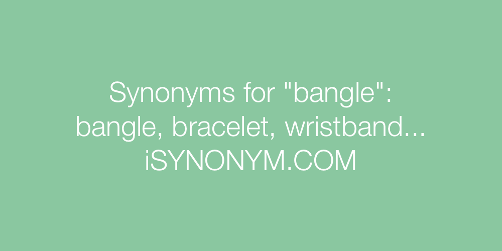 Synonyms bangle