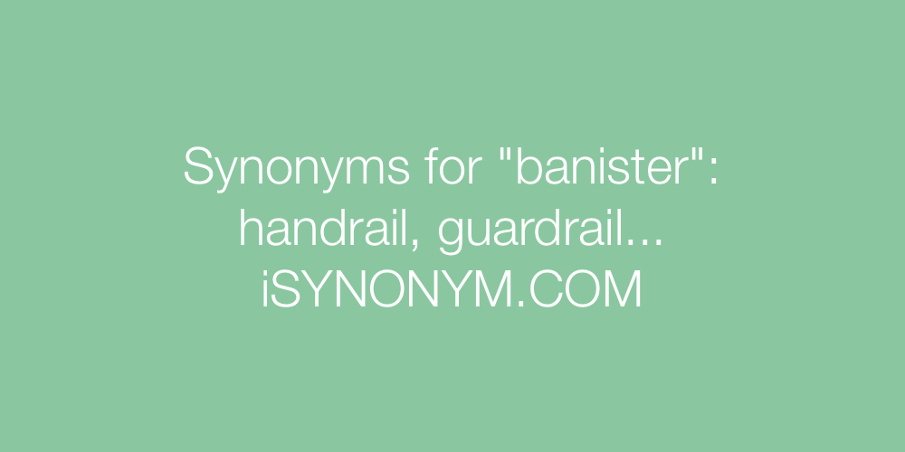 Synonyms banister