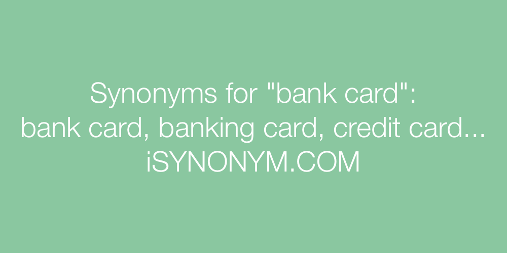 Synonyms bank card
