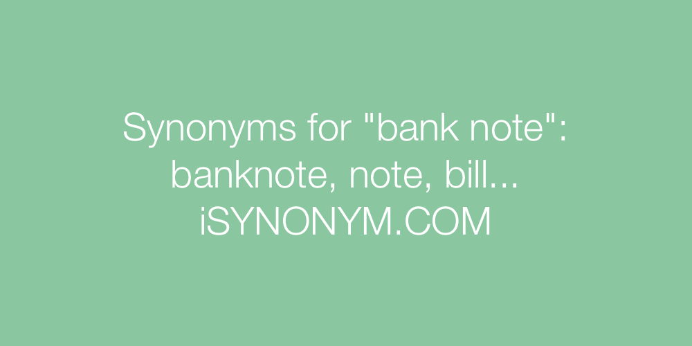 Synonyms bank note