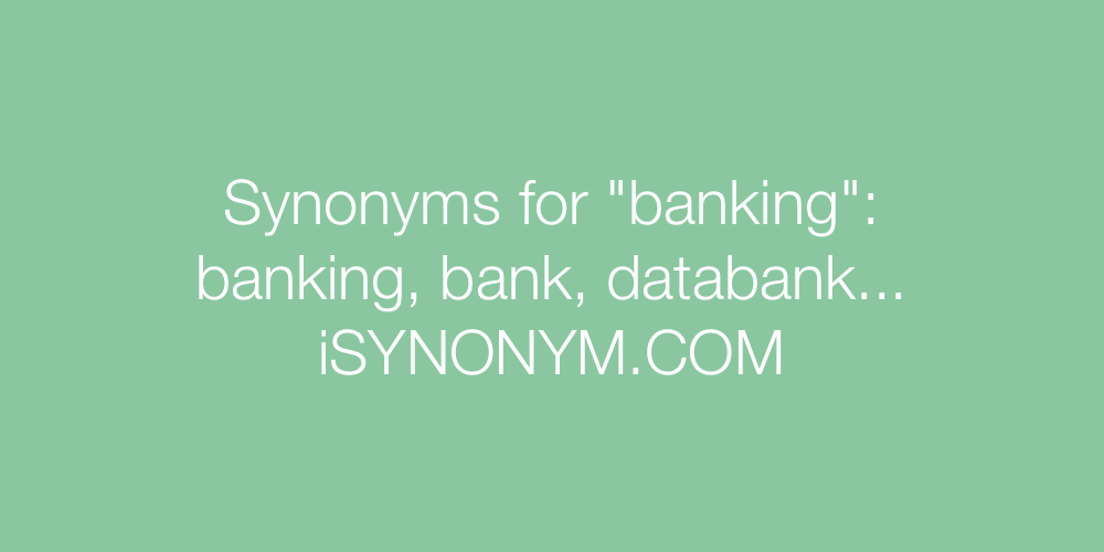 Synonyms banking