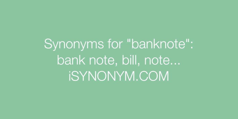 Synonyms banknote