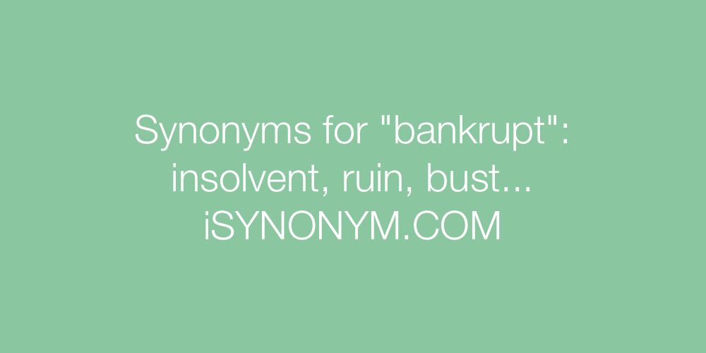 Synonyms bankrupt