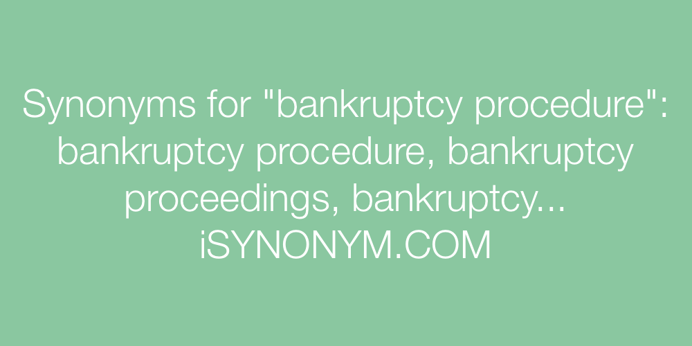 Synonyms bankruptcy procedure