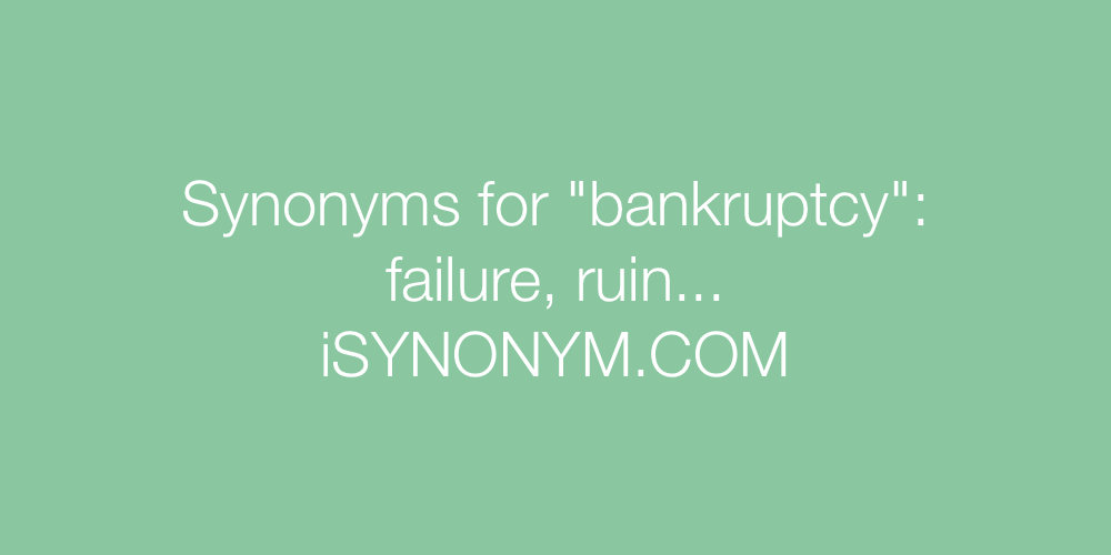 Synonyms bankruptcy