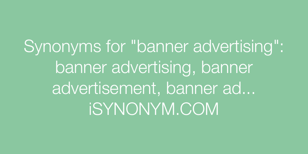 Synonyms banner advertising