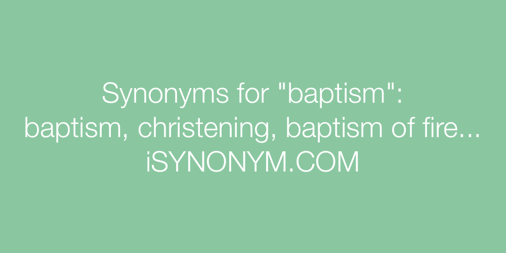 Synonyms baptism