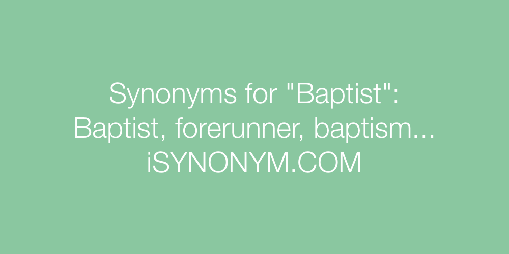 Synonyms Baptist