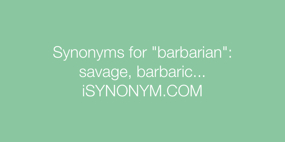 Synonyms barbarian