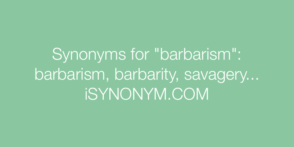 Synonyms barbarism