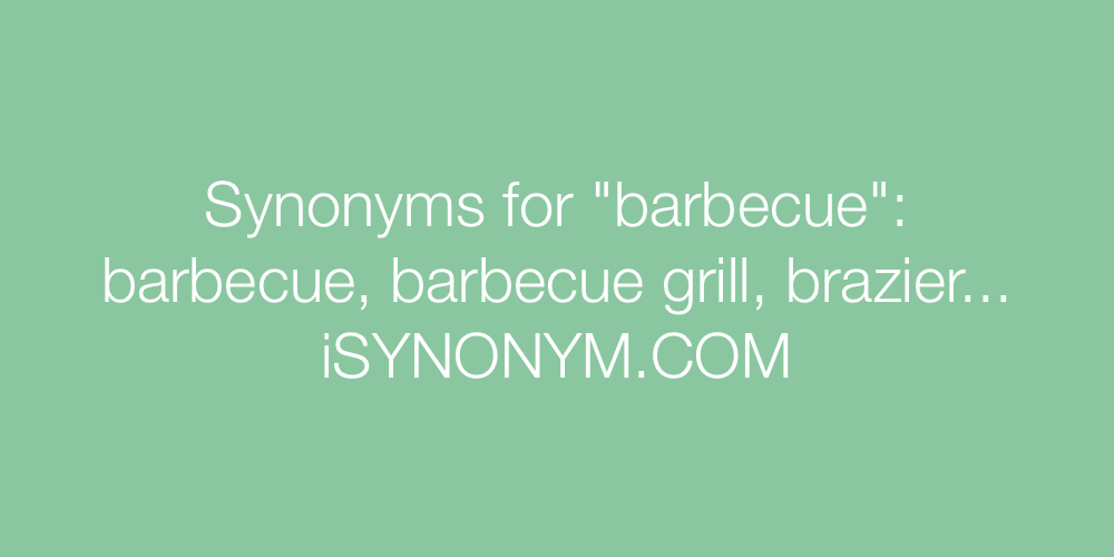 Synonyms barbecue
