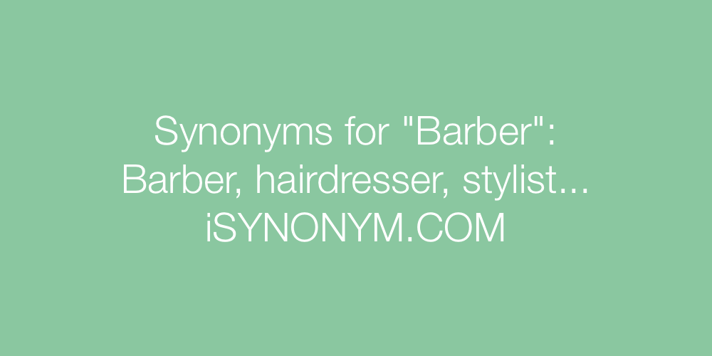 Synonyms Barber