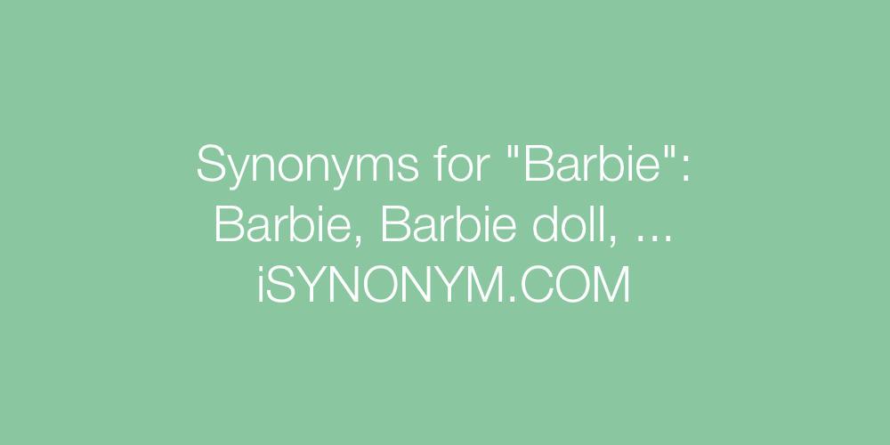 Synonyms Barbie
