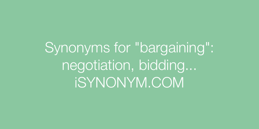 Synonyms bargaining
