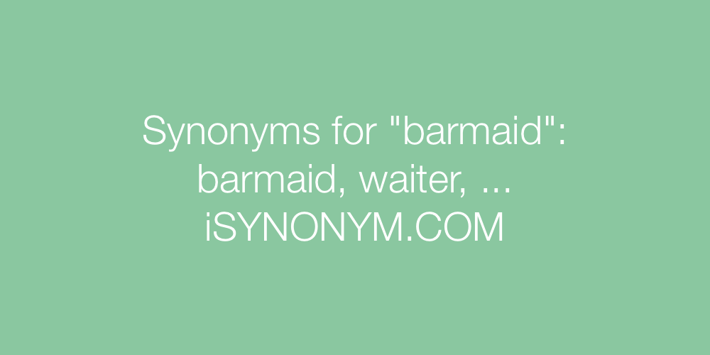 Synonyms barmaid
