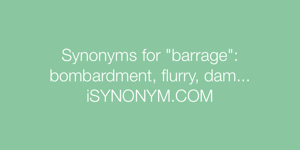 Synonyms barrage
