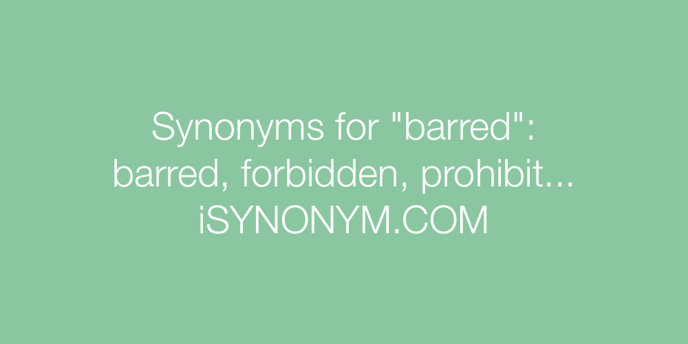 Synonyms barred