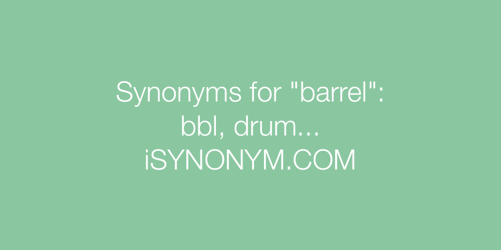 Synonyms barrel