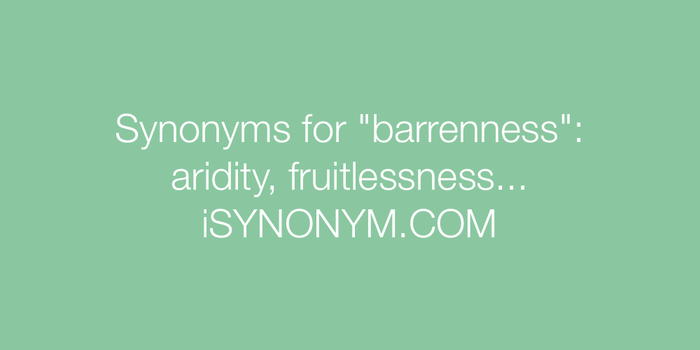 Synonyms barrenness